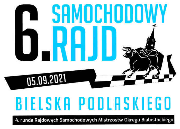 Ilustracja przedstawia plakat rajdu z białym tłem i niebieskim napisem: 6. Samochodowy Rajd Bielska Podlaskiego - 5.9.2021
